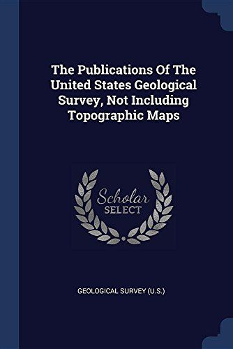 The Publications Of The United States Geological Survey, Not Including Topographic Maps #Publications #United #States #Geological #Survey, #Including #Topographic #Maps