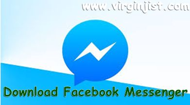 Download Facebook Messenger For Android / iOS / Blackberry / PC