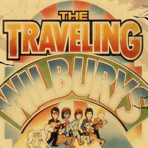 The Traveling Wilburys Greatest Hits Unreleased Masters