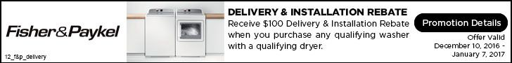 Get a qualifying Fisher & Paykel washer and dryer and receive a $100 delivery and installation rebate. Offer valid through 1/7/17. Learn more: http://www.bobmillers.com/promotions/promos