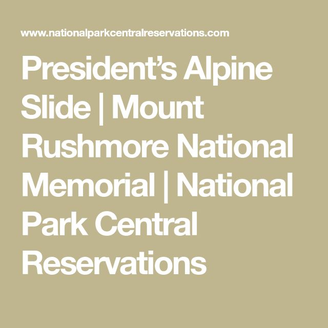 President's Alpine Slide | Mount Rushmore National Memorial | National Park Central Reservations