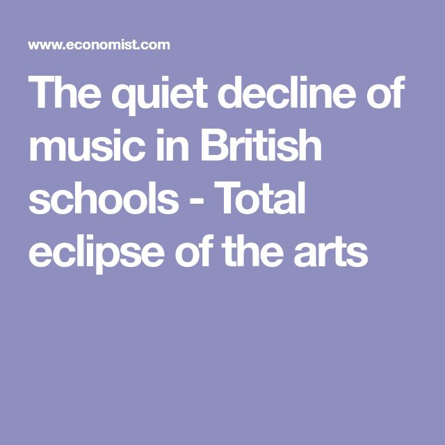 The quiet decline of music in British schools - Total eclipse of the arts