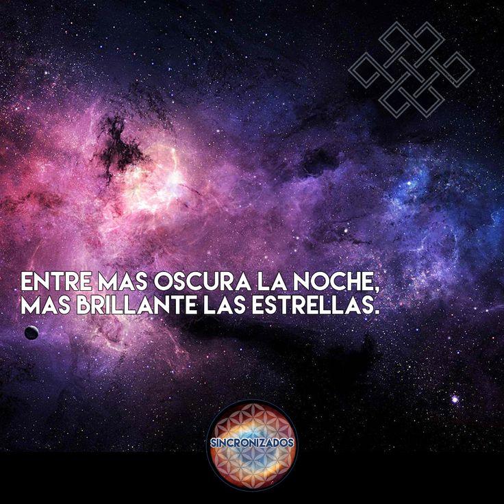 Entre más oscura la noche, más brillantes las estrellas.