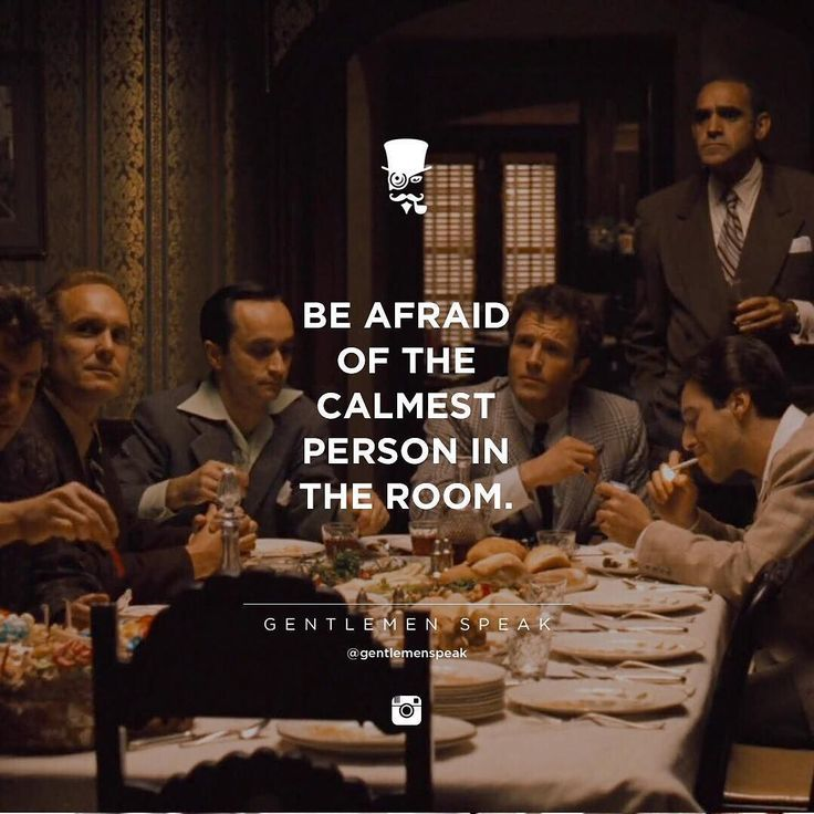 #gentlemenspeak #gentlemen #quotes #follow #life #class #blogger #menstyle #menwithclass #menwithstyle #elegance #gangster #beafraid #calmest #person #dinner #friends #family