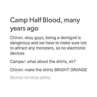 Bright orange shirts won't attract any monsters. xD