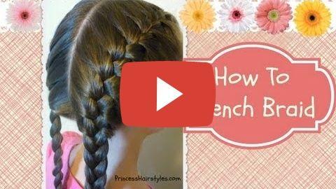 How To French Braid, hair4myprincess