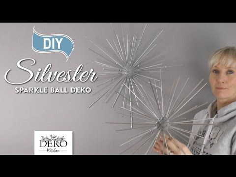 DIY: funkelnde Silvesterdeko mit großen Sparkle-Balls [How to] | Deko Kitchen - YouTube