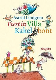 Astrid Lindgren - Feest in villa Kakelbont