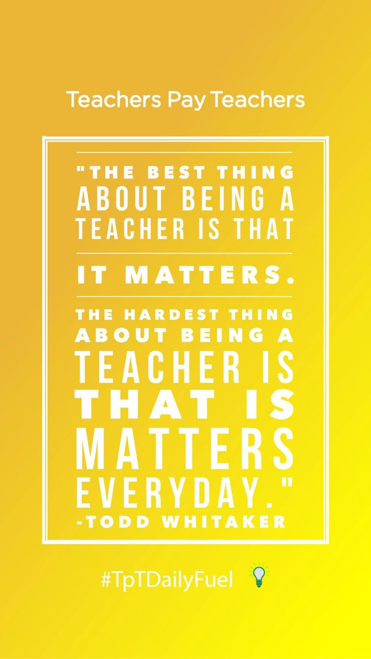 106 best images about quotes for teachers on pinterest