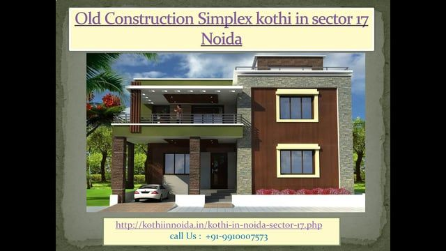 Prop World Realty are Dealing (09910007573) builders new construction kothi in noida & old construction kothi, noida authority allotted plot, simplex kothi in noida