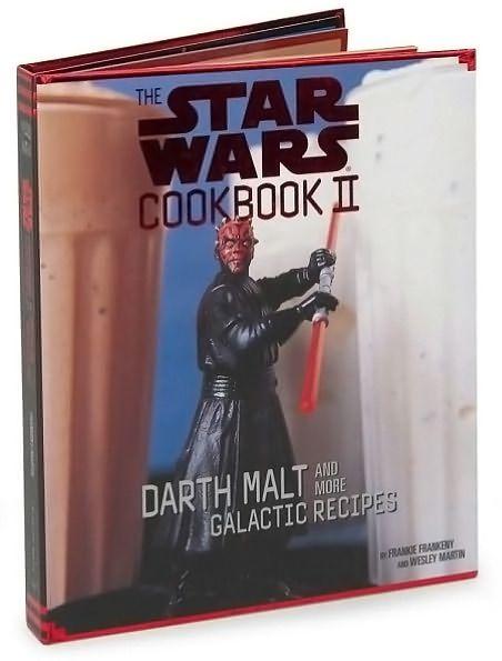 The Star Wars Cookbook II – Darth Malt and More Galactic Recipes