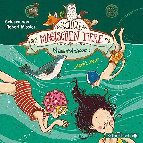 """Ein weiteres Hörbuch-Muss in meiner #AudibleApp: """"Nass und nasser (Die Schule der magischen Tiere 6)"""" von Margit Auer, gesprochen von Robert Missler."""