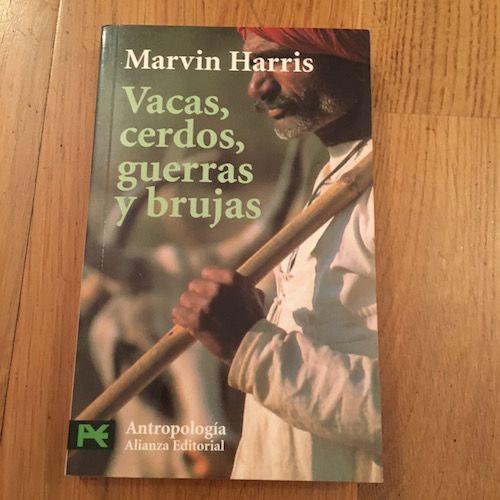 Vacas, cerdos, guerras y brujas, de Marvin Harris
