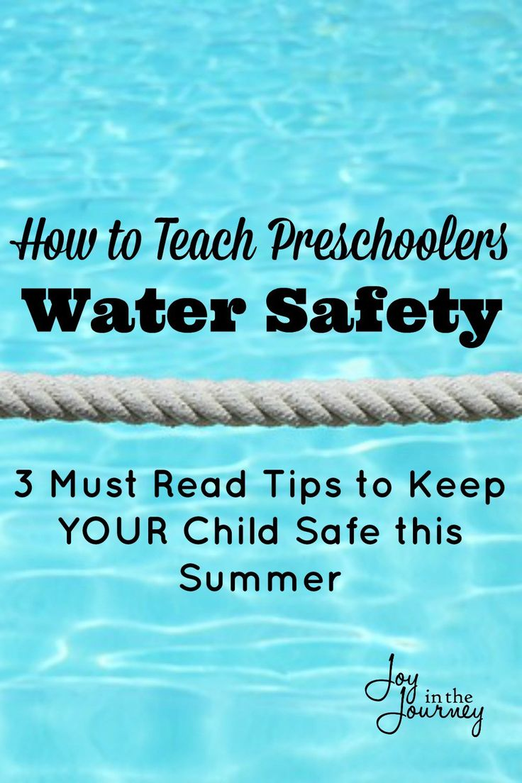 How to Teach Your Preschooler Water Safety