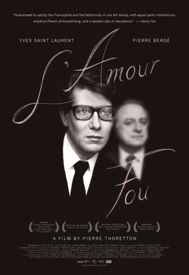 L'amour Fou a documentary detailing the 50 year relationship of Yves Saint Laurent and Pierre Bergé, and the record-breaking auction of their massive collection of art and objet d'art that ultimately totaled €342m in sales.