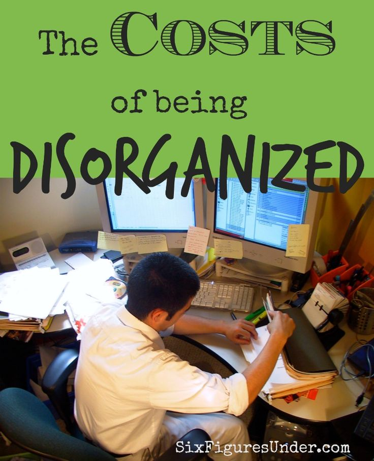 The Costs of Being Disorganized   Organizing/Decluttering/Cleaning   Pinterest   Money, Save your money and Organization
