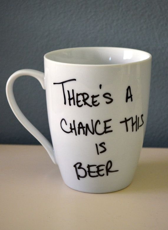 There's A Chance This Is Beer - Coffee Mug - Customizable - Father's Day - Grandpa - New Dad Gift - Dad Mug