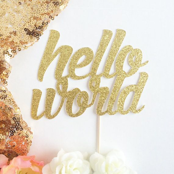 Hello World Cake Topper, Baby Shower Cake Topper, Gold Glittery Cursive (cute party supplies, baby shower, simple decorations)