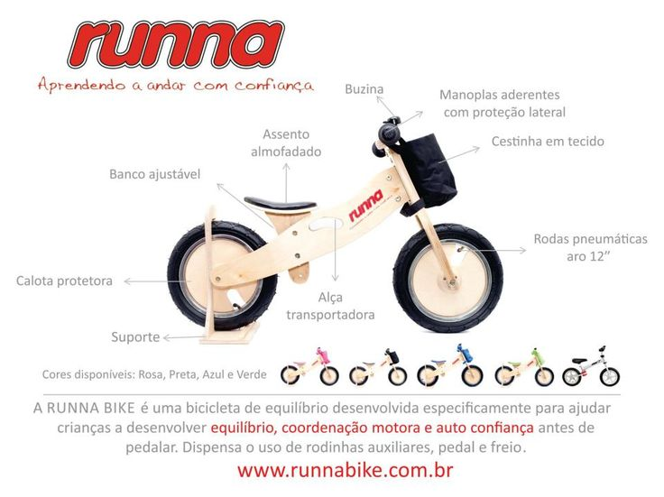 Features . características Runna Bike . Bicicleta de equilíbrio para crianças de 2 a 6 anos! #minhaprimeirabike