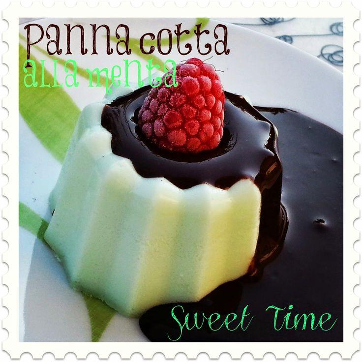 Sweet Time: Panna cotta alla menta con salsa al cioccolato