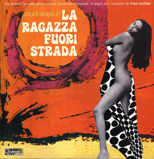 Piero Umiliani : La Ragazza Fuori Strada (CD) -- Dusty Groove is Chicago's Online Record Store