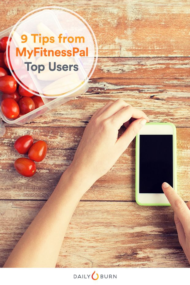 9 Habits Successful MyFitnessPal Users Swear By - Life by Daily Burn