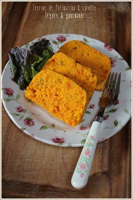 Terrine de Potimarron500g de purée de potimarron (soit 1/2 potimarron)  400g de purée de carotte (environ 3 carottes)  4 gros oeufs  5càs de fromage blanc 20% de MG  sel et poivre  1càs de sirop d'érable  du thym et de la sauge.