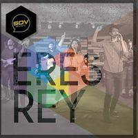 ERES REY - SDV MUSIC by SDVMUSIC on SoundCloud