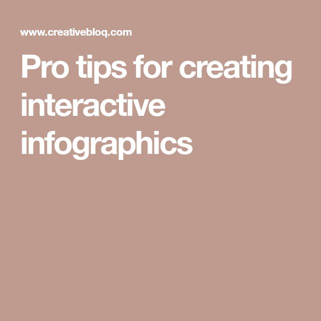 Pro tips for creating interactive infographics