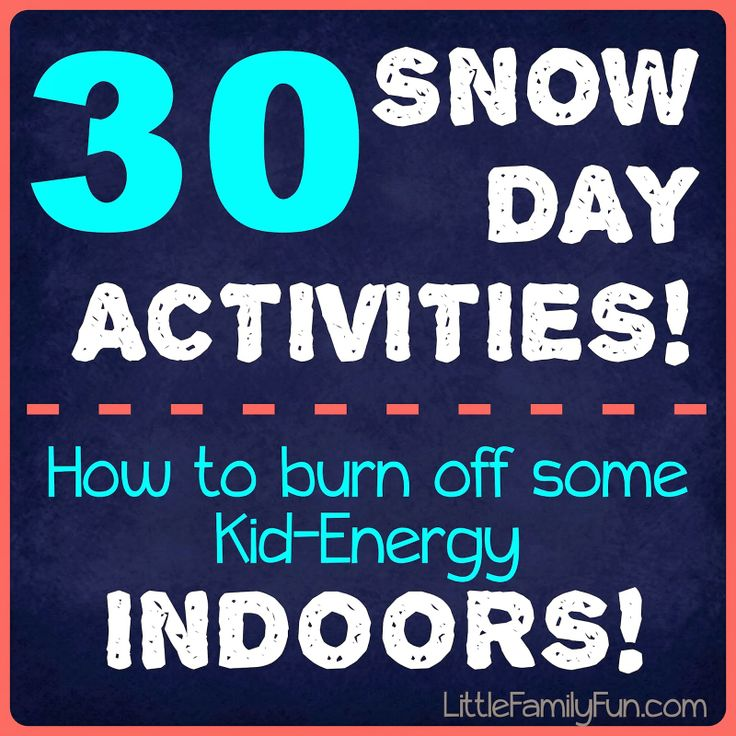 Snow Day Activities for kids! Here are a bunch of fun ideas to burn off some endless energy when your kids are cooped up inside!