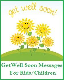 Sample Get Well Soon Messages And Wishes Kids Children