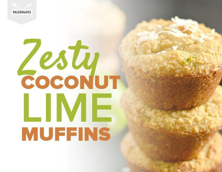 Put the lime in the coconut. And then bake up some muffins!