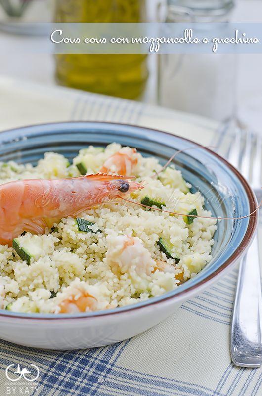 Cous cous con mazzancolle e zucchine | Giorno dopo giorno by Katy