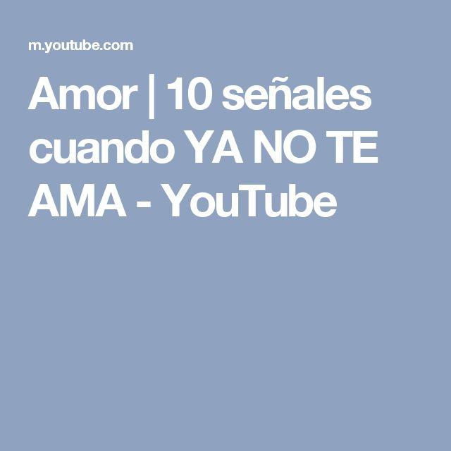 Amor   10 señales cuando YA NO TE AMA - YouTube
