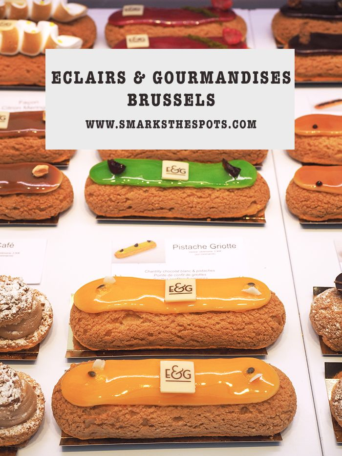 Eclairs & Gourmandises, Brussels - S Marks The Spots Blog