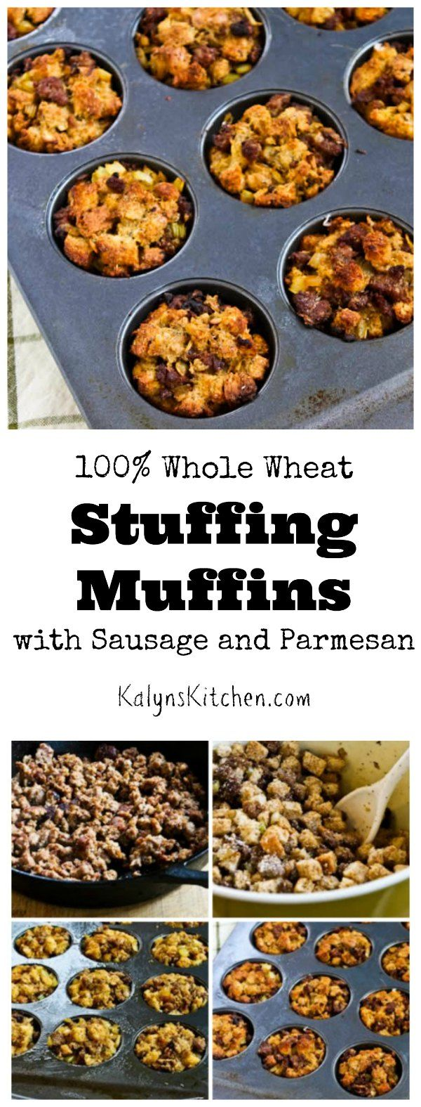 100% Whole Wheat Stuffing Muffins with Sausage and Parmesan | Stuffing ...