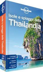 #LonelyPlanet #Isole e #Spiagge della #Thailandia - Baie di sabbia color pesca, amache che oscillano tra le palme, pinnacoli carsici che emergono da acque profonde: il sogno di un paradiso tropicale diventa realtà lungo le coste della Thailandia meridionale