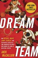 Annotation: Acclaimed sports journalist McCallum delivers the untold story of the greatest team ever assembled: the 1992 U.S. Olympic Men's Basketball Team that captivated the world, kindled hoop dreams, and remade the NBA into a global sensation.