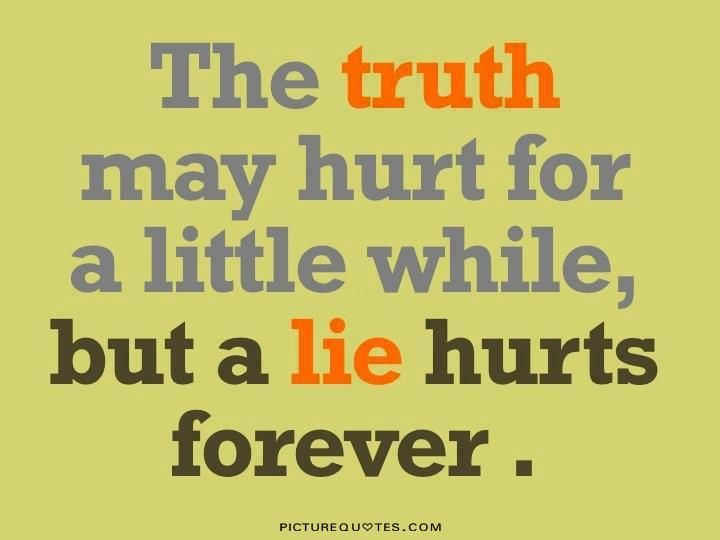 best telling the truth quotes ideas the truth best 25 telling the truth quotes ideas the truth about lies quotes on liars and day of my life
