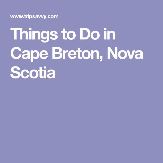 Things to Do in Cape Breton, Nova Scotia