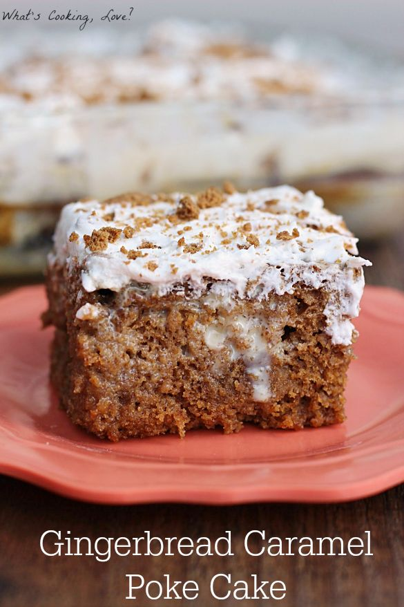 Gingerbread Caramel Poke Cake. A delicious and moist gingerbread cake filled with caramel flavor and topped with whipped cream. #dessert #holiday