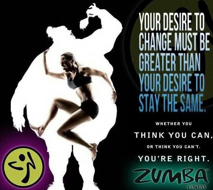 Whether you think you can, or think you can't, you're right.  #zumba