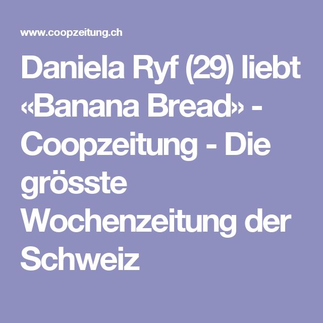 Daniela Ryf (29) liebt «Banana Bread» - Coopzeitung - Die grösste Wochenzeitung der Schweiz