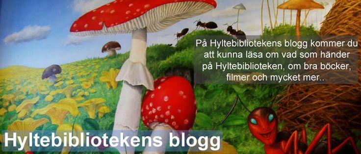 Hyltebibliotekens blogg http://hyltebiblioteken.blogspot.se/
