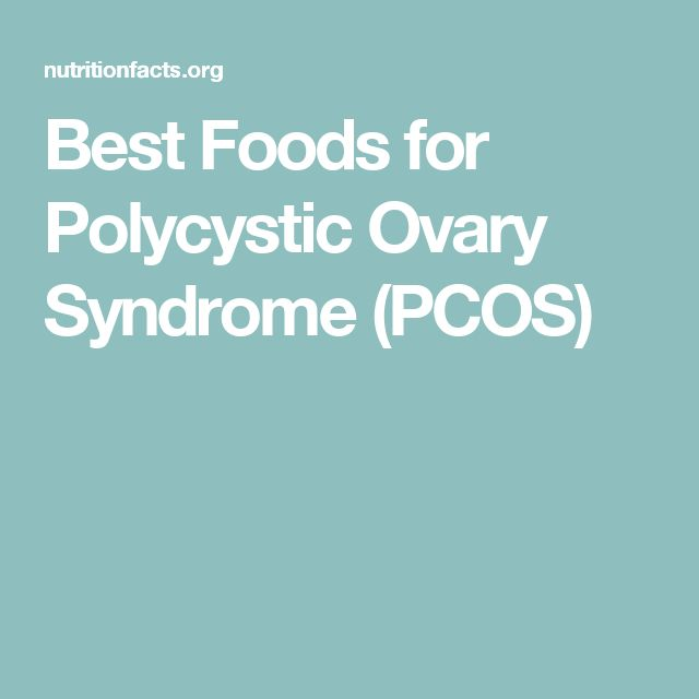 Best Foods for Polycystic Ovary Syndrome (PCOS)