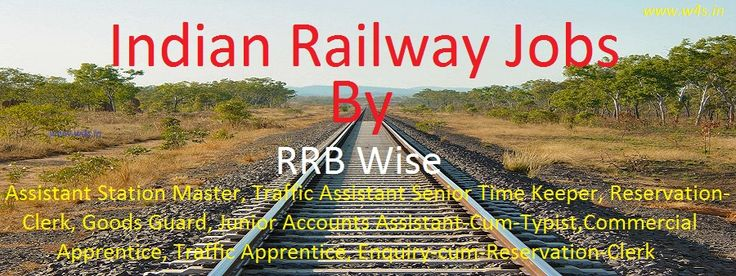 Upcoming Railway Jobs 2017 | Latest RRB Recruitment 2017 | Railway Recruitment 2017 Application Form, Railway Jobs Notification 2017, Top 5 Railway Jobs 2017
