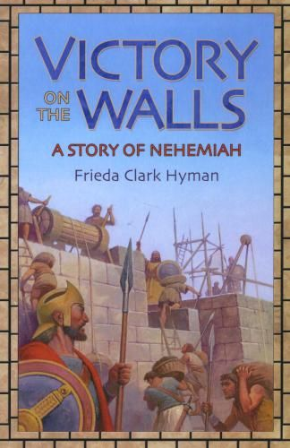 978-1-883937-96-6 Victory on the Walls - A Story of Nehemiah