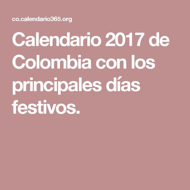 Calendario 2017 de Colombia con los principales días festivos.