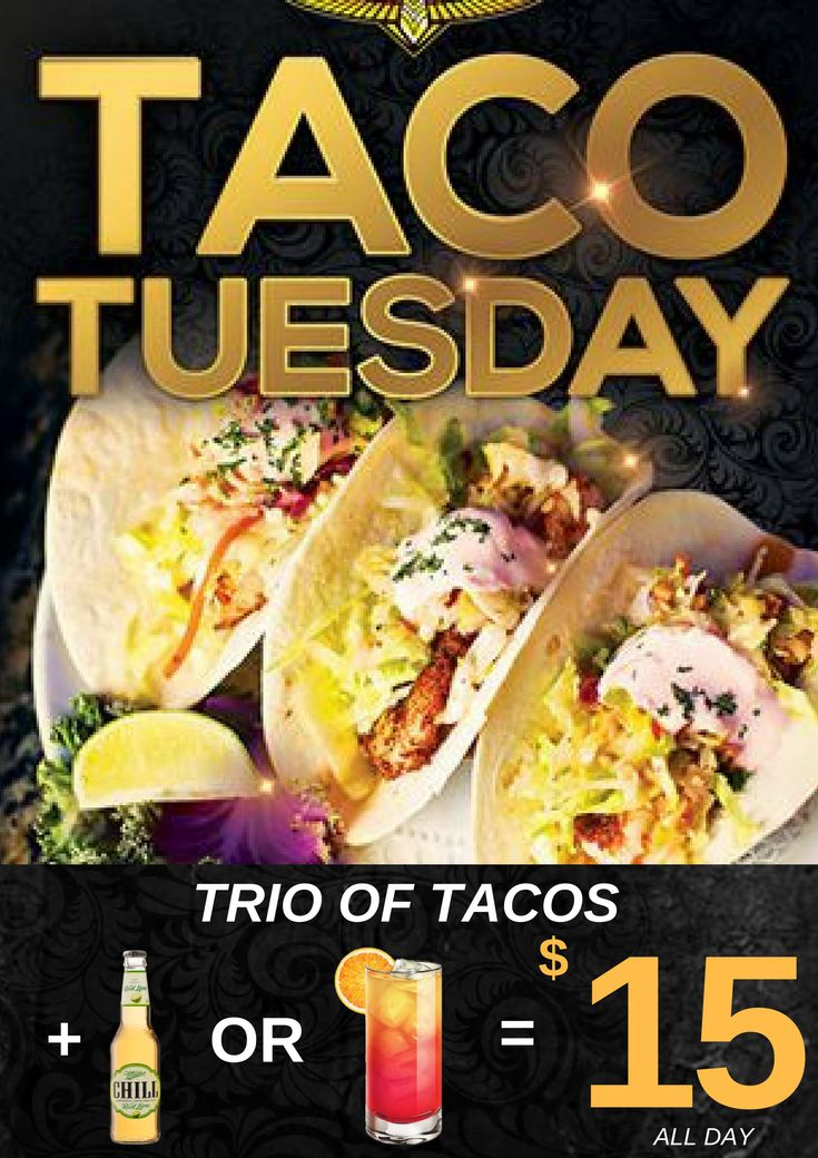 Taco Tuesday is on tonight in the Sports Bar. 3 Tacos and a choice of drink for only $15!