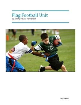 This unit plan will teach students all of the motor skills required to play flag football as well as basic set-ups and plays. This unit not only teaches your students the skills of football but teamwork and critical thinking as well.